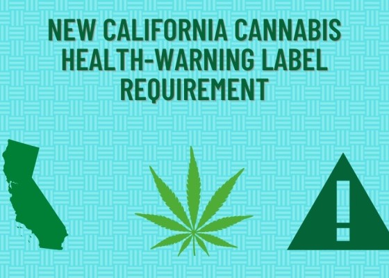 New California Cannabis Health-Warning Label Requirement