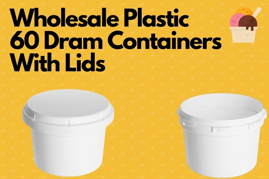 Wholesale Plastic 60 Dram Containers With Lids